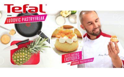 Petits Gâteaux Exotiques avec Tefal & Veepee